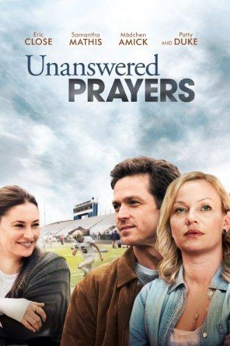 Unanswered Prayers (2010)
